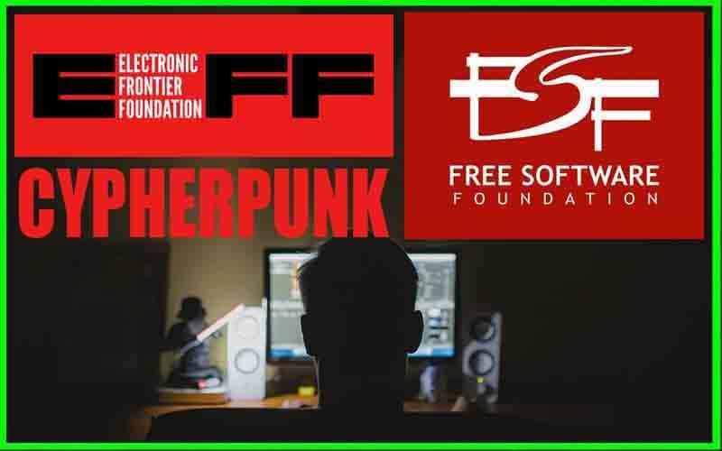 cypherpunk fundaciones free software y electronic frontier fundation